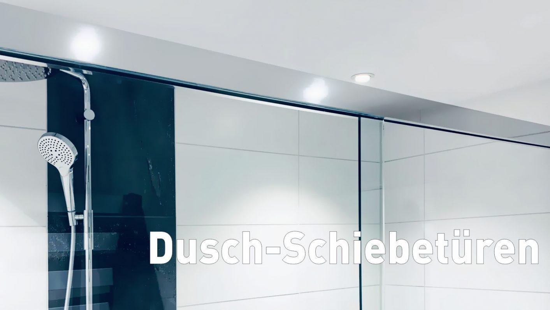 Dusch-Schiebetüren Typ S